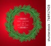 new year's wreath of coniferous ... | Shutterstock . vector #768917428