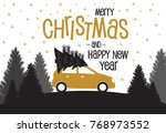 christmas card with car and... | Shutterstock .eps vector #768973552