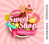sweet shop logo label or emblem ... | Shutterstock .eps vector #769023142