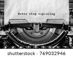 never stop exploring printed on ... | Shutterstock . vector #769032946