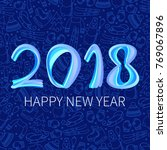 happy new year 2018. the... | Shutterstock .eps vector #769067896