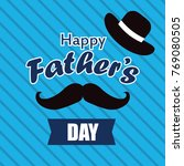 happy fathers day greeting with ... | Shutterstock .eps vector #769080505