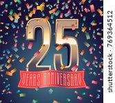 25 years anniversary vector... | Shutterstock .eps vector #769364512