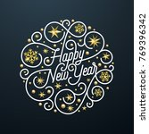 happy new year calligraphy... | Shutterstock .eps vector #769396342