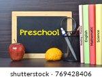 preschool text on blackboard...   Shutterstock . vector #769428406