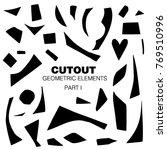 cutout shapes set. black on...   Shutterstock .eps vector #769510996