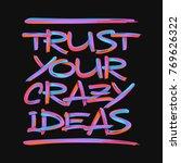 "lettering composition ""trust... | Shutterstock .eps vector #769626322"