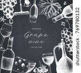 vector grape wine frame. hand... | Shutterstock .eps vector #769780132