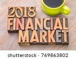 2018 financial market  word... | Shutterstock . vector #769863802