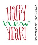happy new year hand lettering.... | Shutterstock .eps vector #769868635