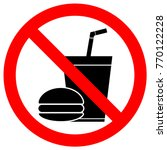 no eating or drinking sign.... | Shutterstock .eps vector #770122228