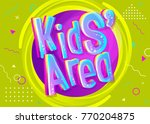 kids' area vector illustration... | Shutterstock .eps vector #770204875