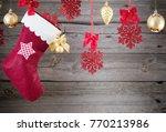christmas stocking hanging...   Shutterstock . vector #770213986