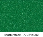 green glitter texture for new... | Shutterstock .eps vector #770246002