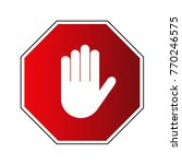 stop road sign. prohibited... | Shutterstock . vector #770246575