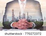 double exposure of businessman... | Shutterstock . vector #770272372