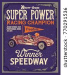 retro poster.vintage racing car ... | Shutterstock .eps vector #770291536