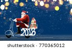 santa claus on scooter... | Shutterstock . vector #770365012