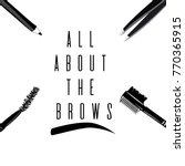 all about the brows.... | Shutterstock .eps vector #770365915