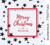 merry christmas and happy new... | Shutterstock .eps vector #770377162