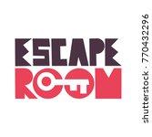 escape room. vector... | Shutterstock .eps vector #770432296