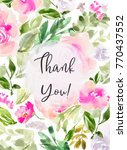 cute watercolor floral thank... | Shutterstock . vector #770437552
