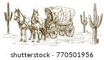 western scenery with old wagon. | Shutterstock .eps vector #770501956