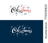 handwritten merry christmas... | Shutterstock .eps vector #770539825