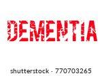 dementia. typographic stamp... | Shutterstock .eps vector #770703265