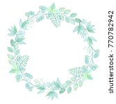 watercolor green wreath. hand... | Shutterstock . vector #770782942