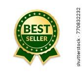 ribbon award best seller. gold... | Shutterstock .eps vector #770832232
