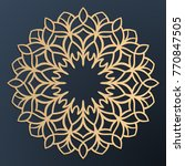 laser cutting mandala. golden... | Shutterstock .eps vector #770847505