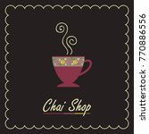 tea cup with steam on a chai... | Shutterstock .eps vector #770886556