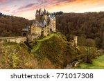 burg eltz castle in rhineland... | Shutterstock . vector #771017308