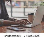 woman hand using laptop...   Shutterstock . vector #771063526