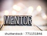 the word mentor written in... | Shutterstock . vector #771151846