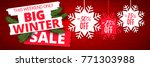 big winter sale offer  banner... | Shutterstock .eps vector #771303988