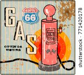 retro grungy gas station sign ... | Shutterstock .eps vector #771420178