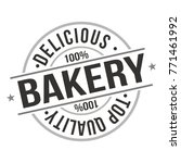 delicious bakery top quality... | Shutterstock .eps vector #771461992