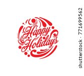 happy holidays typography | Shutterstock .eps vector #771699562