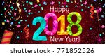 happy new year 2018 greeting... | Shutterstock . vector #771852526