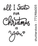 hand lettering christmas quote... | Shutterstock .eps vector #771986005