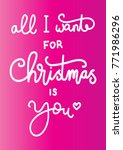 hand lettering christmas quote...   Shutterstock .eps vector #771986296