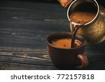 pouring turkish coffee into... | Shutterstock . vector #772157818