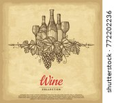hand drawn wine background. old ... | Shutterstock .eps vector #772202236