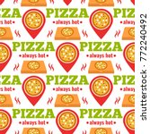 delivery pizza seamless pattern ... | Shutterstock .eps vector #772240492