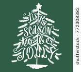 tis the season to be jolly tree ... | Shutterstock .eps vector #772308382