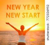 new year new start motivational ... | Shutterstock . vector #772326952