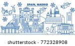 spain  madrid winter city... | Shutterstock .eps vector #772328908