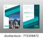 annual report brochure layout... | Shutterstock .eps vector #772358872